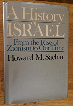 A History of Israel. From the Rise of Zionism to Our Time
