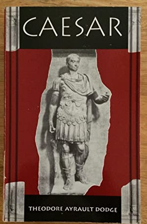 Caesar. A History of the Art of War among the Romans down to the end of the Roman Empire with a D...