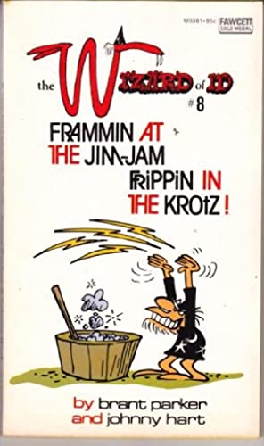 Frammin at the Jim-Jam, Frippin in the Krotz!