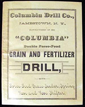 Columbia Double Force-Feed Grain and Fertilizer Drill Catalogue