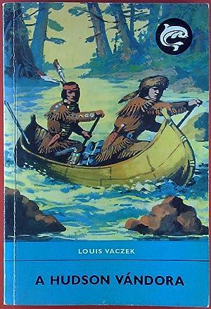 A Hudson Vándora: Louis Vaczek