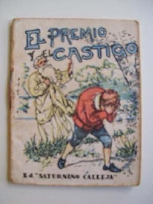 EL PREMIO Y EL CASTIGO: CALLEJA