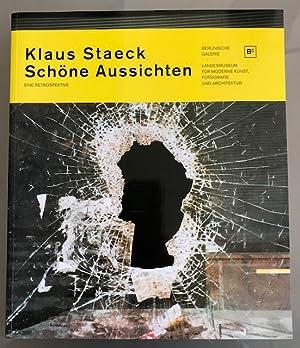 Klaus Staeck. Schöne Aussichten. Eine Retrospektive. Mit Texten von: Matthias Flügge, Uwe Loesch, ...