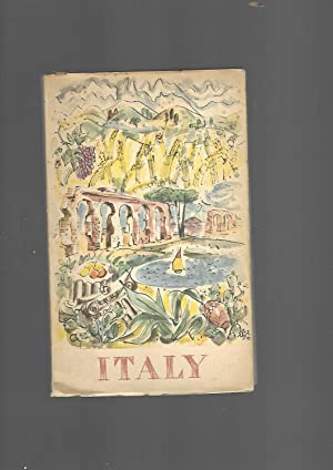 Italy. Information and Advice to the Tourist for His Holiday in Italy --- English Language Edition:...