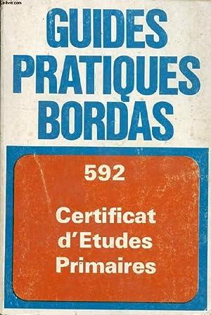 GUIDE PRATIQUE DU CERTIFICAT D'ETUDES PRIMAIRES: MICHEL C., HUBERT