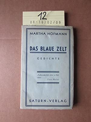 Das blaue Zelt - Gedichte: Hofmann, Martha: