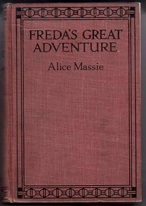 Freda's Great Adventure: Massie, Alice