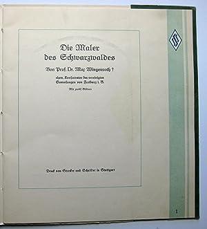 Die Maler des Schwarzwaldes : Von Prof. Dr. Max Wingenroth, ehemaliger Konservator der vereinigten ...