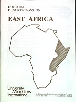 Doctoral Dissertations of East Africa;: University Microfilms International: