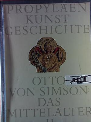Propyläen Kunstgeschichte in achtzehn Bänden. BAND 6: Das Mittelalter II - Das Hohe Mittelalter: ...