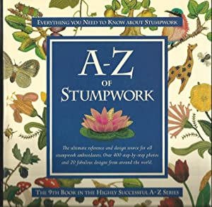 A-Z of Stumpwork (A-Z series09). Inspirations Books.