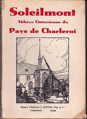 Soleilmont, abbaye cistercienne. 1237 - 1937: Daumont Octave