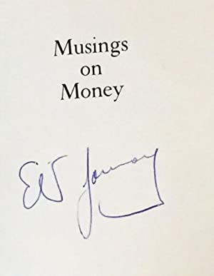 Musings on Money, How to Make Dollars Out of Sense: Eliot Janeway