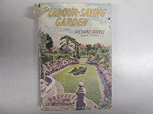The Labour-Saving Garden: Richard Sudell
