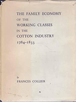 The Family Economy of the Working Classes: Collier, Frances; Fitton,