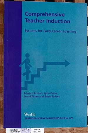 Comprehensive Teacher Induction Systems for Early Career Learning