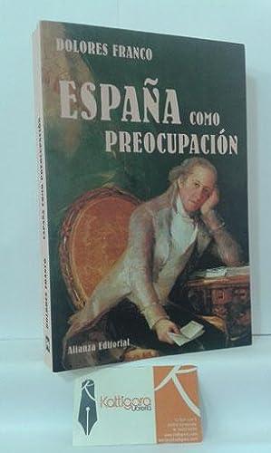 ESPAÑA COMO PREOCUPACIÓN: FRANCO, DOLORES