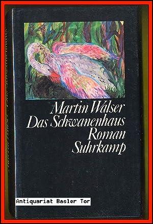 Das Schwanenhaus.: Walser, Martin: