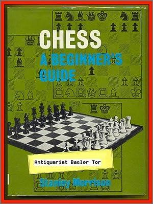 Chess. A Beginner s Guide.: Morrison, Stanley: