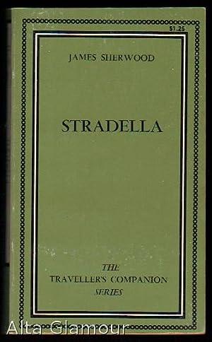 STRADELLA Traveller's Companion Series: Sherwood, James