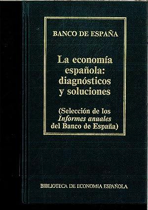 La economía española: Diagnósticos y soluciones (Selección: No definido
