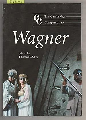 Cambridge Companion To Wagner, The