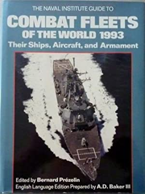 Combat Fleets of the World 1993. Their Ships, Aircraft, and Armament