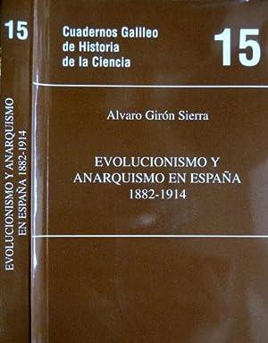 Evolucionismo y Anarquismo en España (1882-1914).: GIRÓN SIERRA, Álvaro.