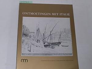 Ontmoetingen met italie. Tekenaars uit Scandinavie, Duitsland, Nederland in Italie 1770-1840: ...