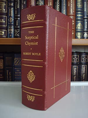 The Skeptical Chemist - LEATHER BOUND EDITION: Robert Boyle