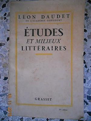 Etudes et milieux litteraires: Leon Daudet