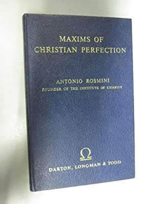 Maxims of Christian Perfection. Translated from the Italian by W.A. Johnson: ROSMINI, Antonio