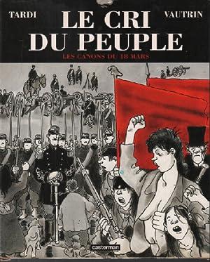 Le Cri du peuple tome 1 : Tardi Vautrin
