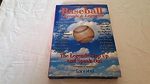 Baseball Legends & Legacies; the Legends of: Gary Hall
