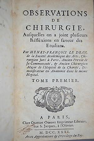 Observations de Chirurgie.: LE DRAN, Henri-François;