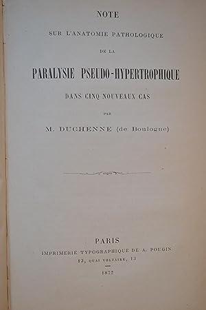 Note sur l'anatomie pathologique de la paralysie pseudo-hypertrophique dans cinq nouveaux cas.:...