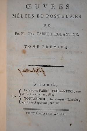 uvres mêlées et posthumes.: FABRE D'EGLANTINE, Ph.-Fr.-Nazaire;