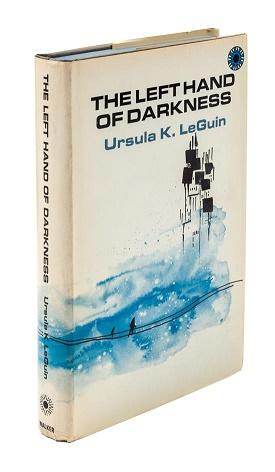 The Left Hand of Darkness: Le Guin, Ursula
