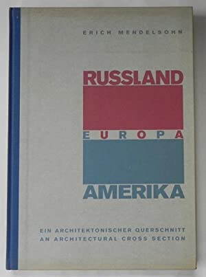 Russland Europa Amerika. Ein architektonischer Querschnitt. An architectural cross section.