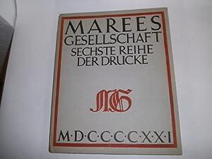 Marees Gesellschaft Sechste Reihe der Drucke April 1921.: Meier-Graefe, Julius: