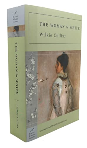 THE WOMAN IN WHITE: Wilkie Collins, Camille