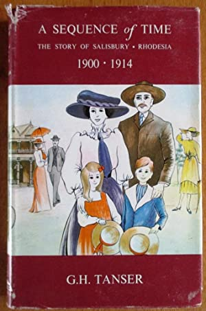 A sequence of time: The story of Salisbury, Rhodesia, 1900 to 1914