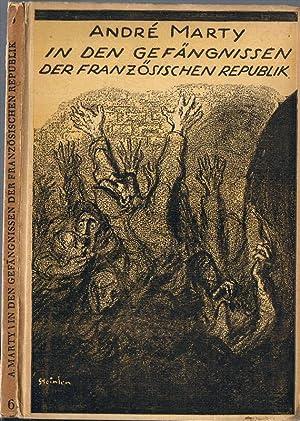 In den Kerkern der französischen Republik. Übersetzt und eingeleitet von Paul Friedländer. ...