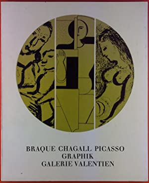 Braque Chagall Picasso Graphik. Galerie Valentien. Katalog Nr. 2: ohne Autorenangabe