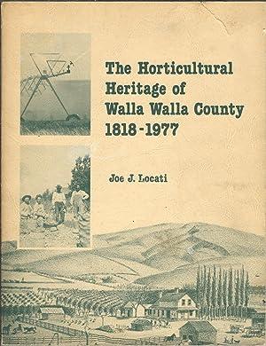 The Horticultural Heritage of Walla Walla County: Locati, Joe J.