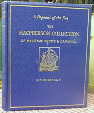 A PAGEANT OF THE SEA the MacPherson: Robinson, M.S.
