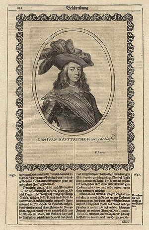 Juan José de Austria, dt. Johann Joseph von Habsburg (Madrid 07. 04. 1629 - 17. 09. 1679 Madrid). ...