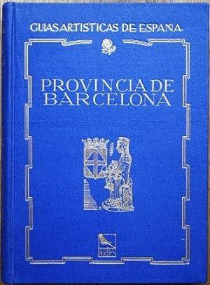 Guía Artística de la Provincia de Barcelona: GUDIOL RICART, José