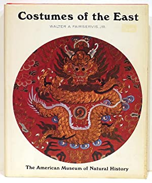 Costumes of the East: Fairservis, Jr., Walter