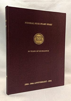 Federal Duck Stamp Story Fifty Years of Excellance 1934 - 50th Anniversary - 1984 [Limited edition]